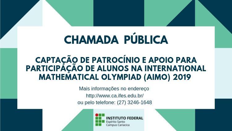 Chamada Pública para captação de patrocínio e apoio para alunos participarem da AIMO 2019