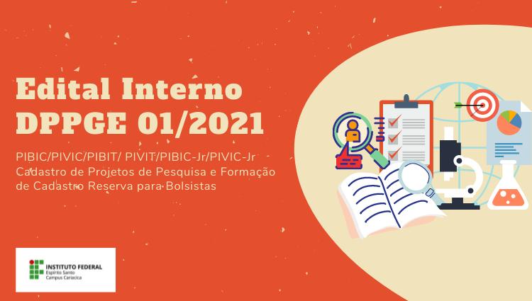 Aberto Edital Interno DPPGE 01/2021  para cadastro de projetos de pesquisa