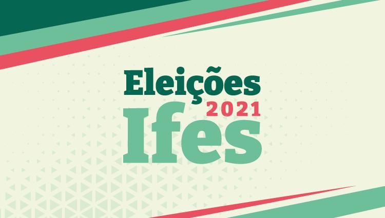 Informações sobre as eleições de Reitor e Diretor Geral 2021
