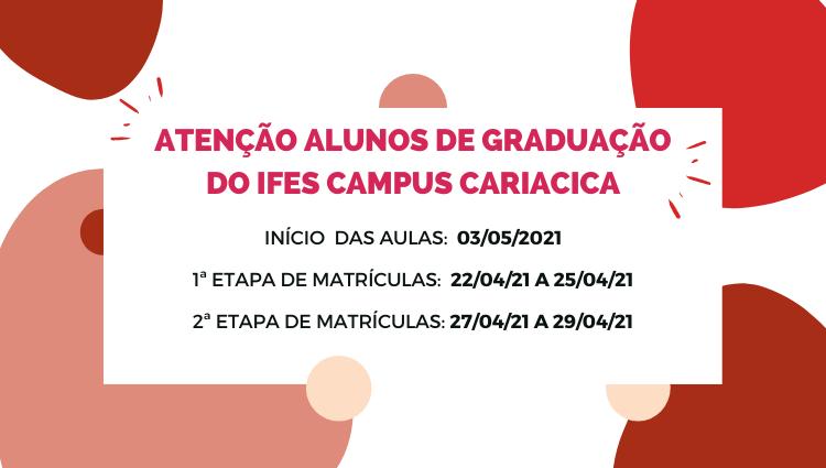 Alteração nas etapas de Matrículas dos cursos de graduação do campus Cariacica